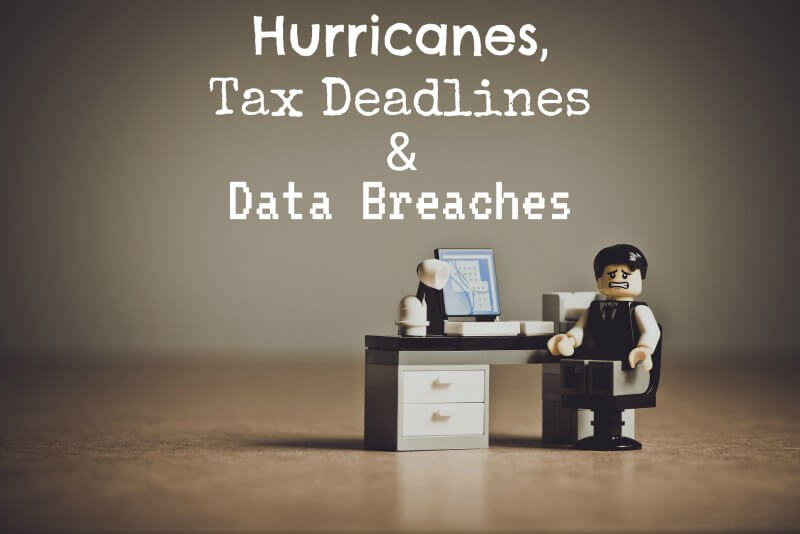 Hurricanes, Tax Deadlines in Shakopee, MN and Data Breaches  - Accountant, Accounting, Tax Services, Tax Preparation Shakopee MN