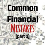 Roger Menden's Common Financial Mistakes (Part 1)  - Accountant, Accounting, Tax Services, Tax Preparation Shakopee MN