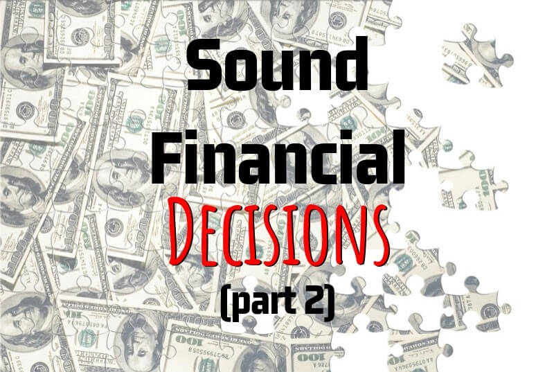 Roger Menden's Key Points On How To Make Sound Financial Decisions (Part 2)  - Accountant, Accounting, Tax Services, Tax Preparation Shakopee MN