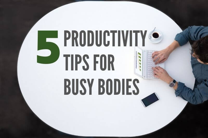 Five Productivity Tips for Shakopee, MN Busy Bodies